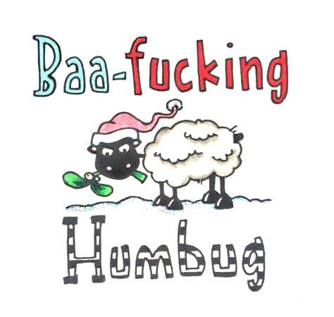 Baa Fucking Humbug